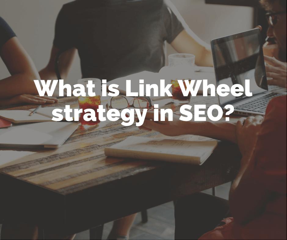 Link Wheel Strategy