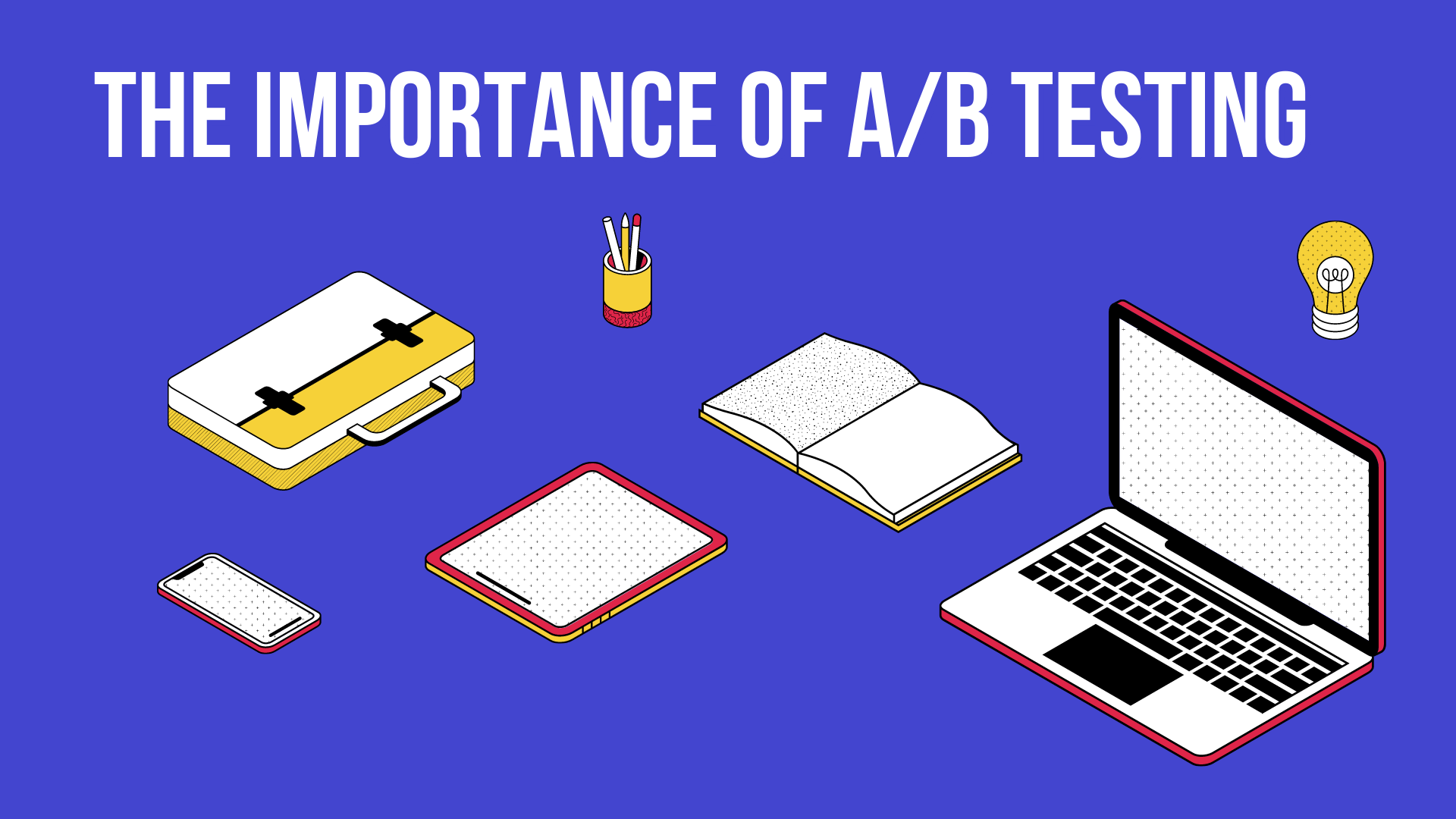 importance of A/B testing