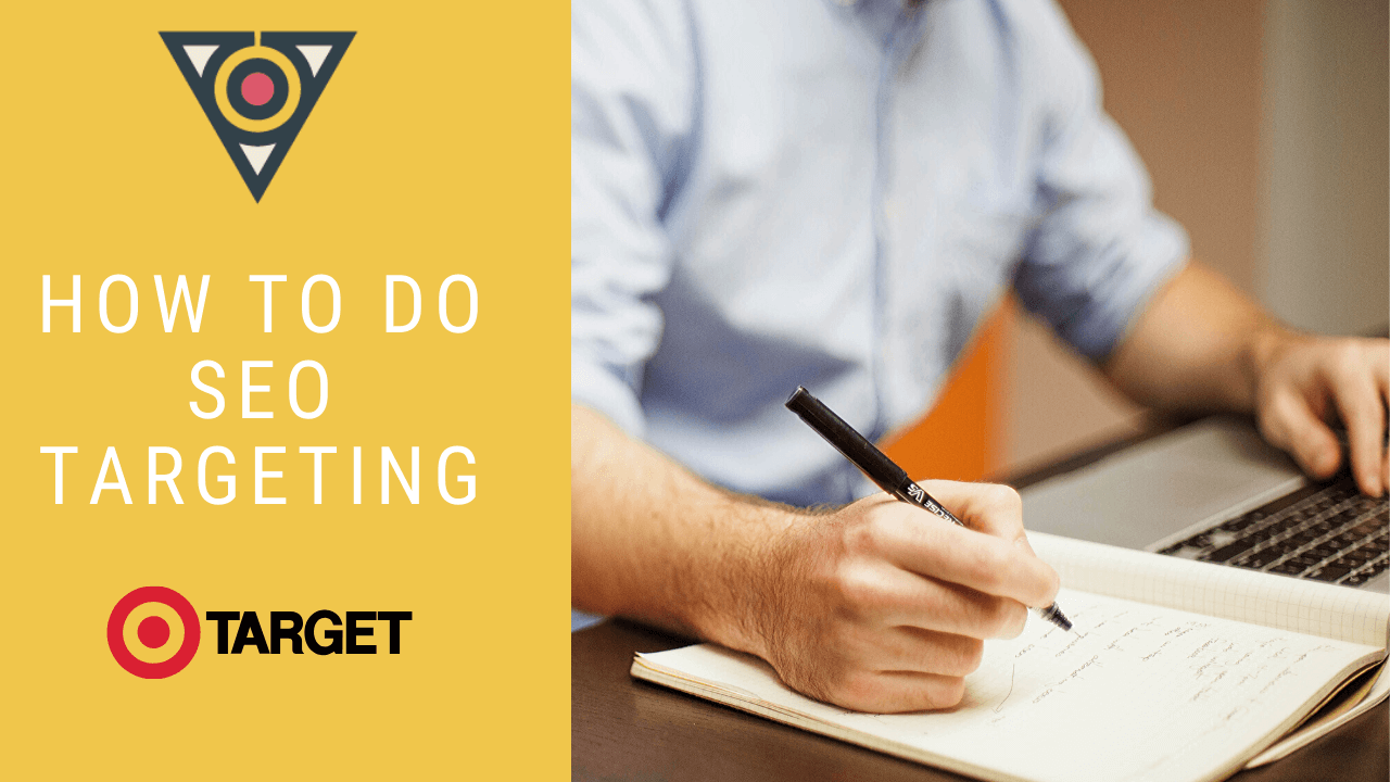 How to Do SEO Targeting
