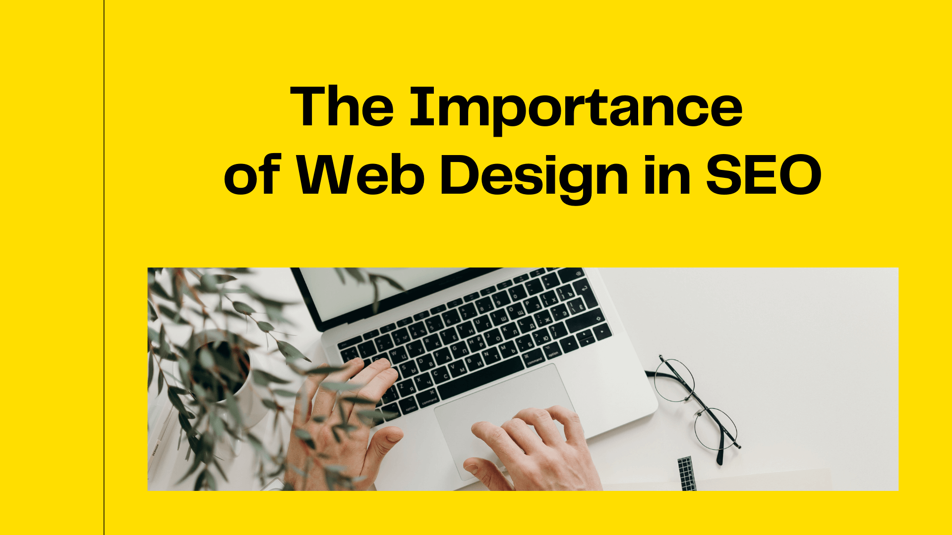 The Importance of Web Design in SEO