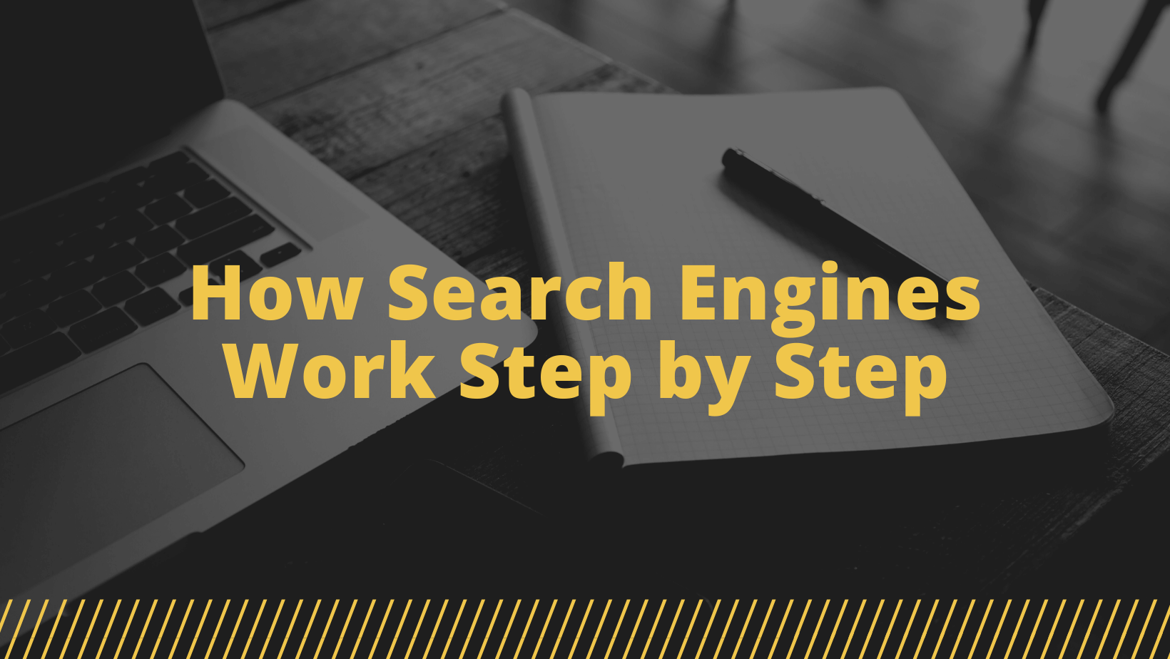 how search engines work step by step