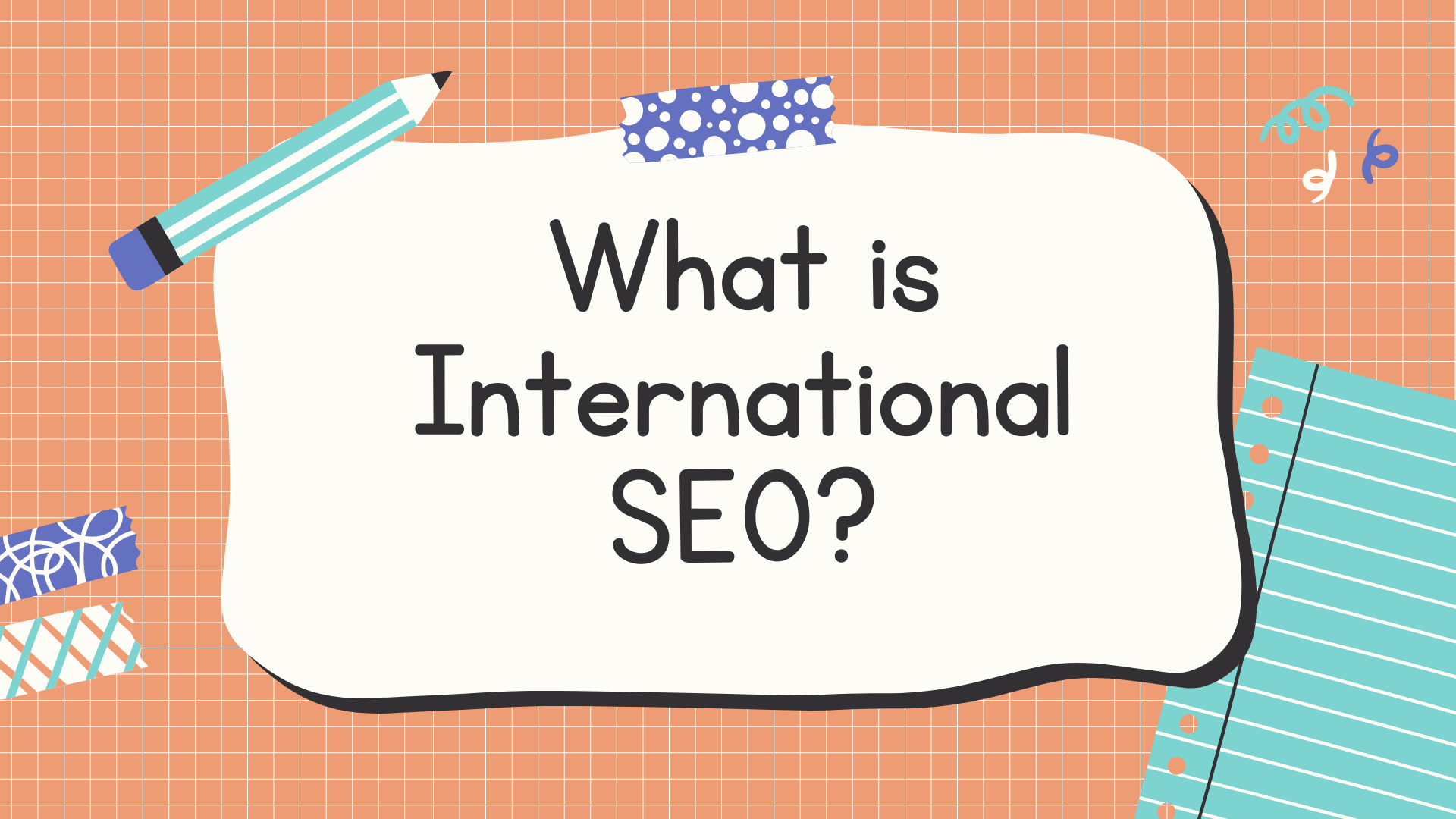 What is International SEO?