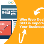 Why Web Design SEO is important for your business?